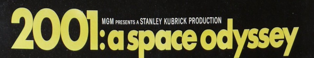2001: A Space Odyssey Movie Banner