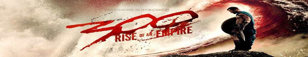 300: Rise of an Empire Movie Banner