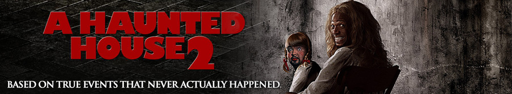 A Haunted House 2 Movie Banner