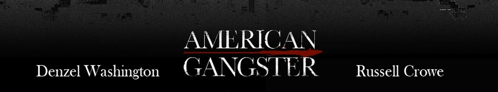 American Gangster Movie Banner
