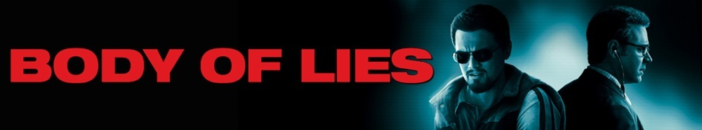 Body of Lies Movie Banner