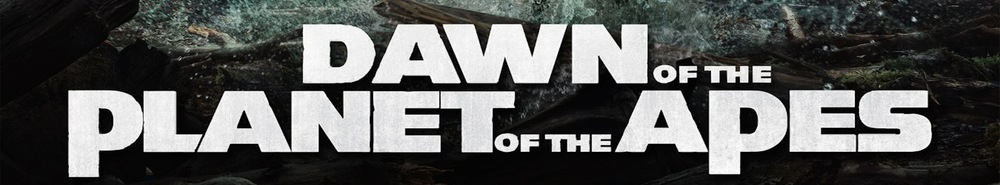 Dawn of the Planet of the Apes Movie Banner