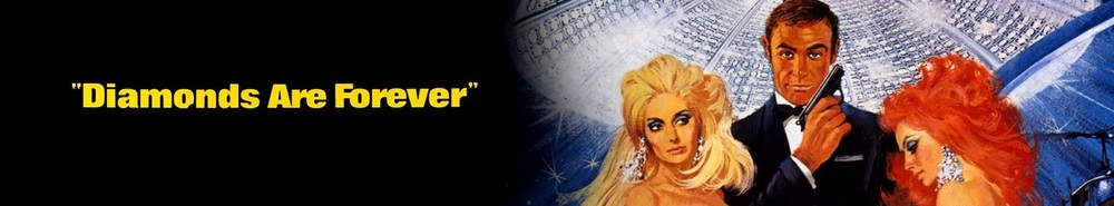 Diamonds Are Forever Movie Banner