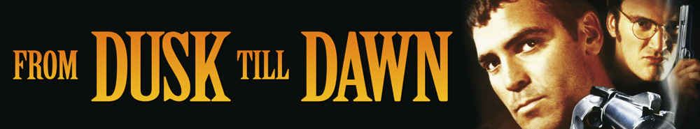 From Dusk Till Dawn Movie Banner