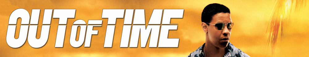 Out of Time Movie Banner