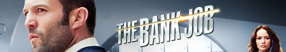 The Bank Job Movie Banner