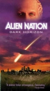 Alien Nation Dark Horizon