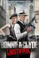Bonnie & Clyde: Justified