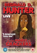 Reginald D Hunter Live: In the Midst of Crackers
