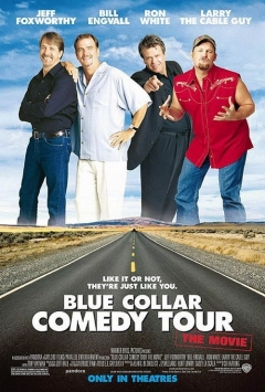 Blue Collar Comedy Tour: The Movie