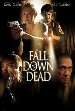 Fall Down Dead movoe photo