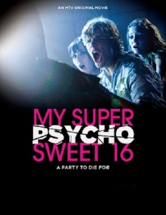 My Super Psycho Sweet 16 movoe photo
