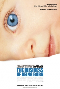 The Business of Being Born movoe photo