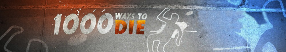 1000 Ways to Die Movie Banner