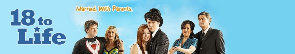 18 to Life (CA) Movie Banner