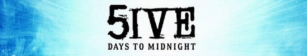 5ive Days to Midnight Movie Banner