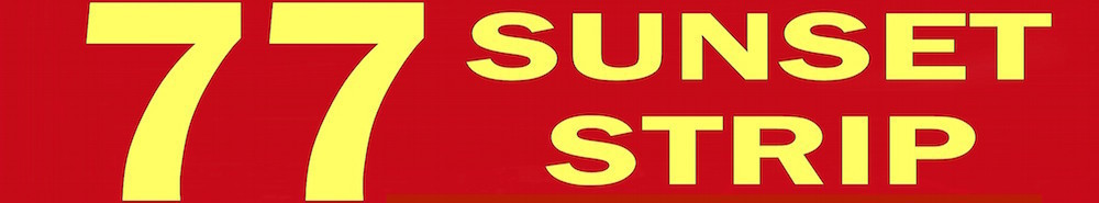 77 Sunset Strip Movie Banner