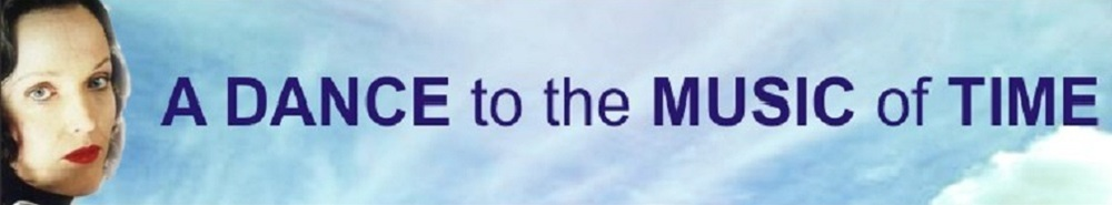 A Dance to the Music of Time (UK) Movie Banner