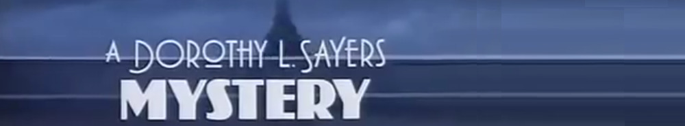 A Dorothy L Sayers Mystery (UK) Movie Banner