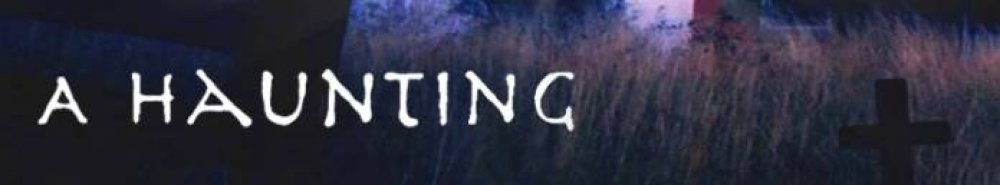 A Haunting Movie Banner