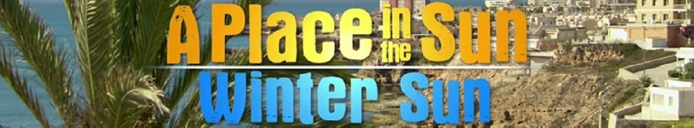 A Place in the Sun: Winter Sun (UK) Movie Banner