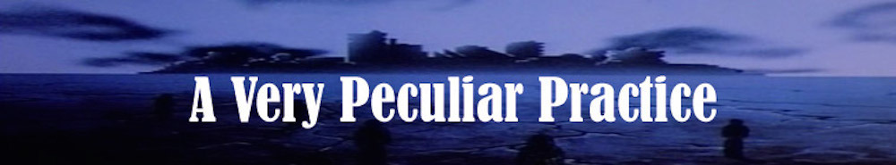 A Very Peculiar Practice (UK) Movie Banner