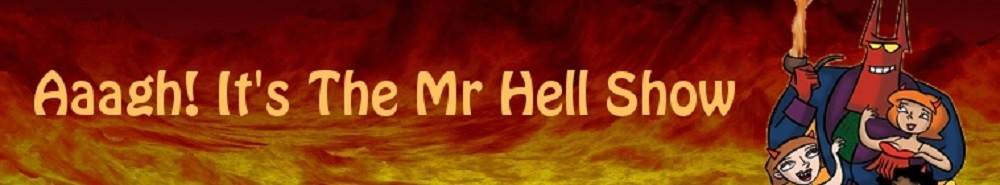 Aaagh! It's the Mr. Hell Show! (UK) Movie Banner