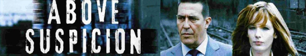 Above Suspicion (UK) Movie Banner