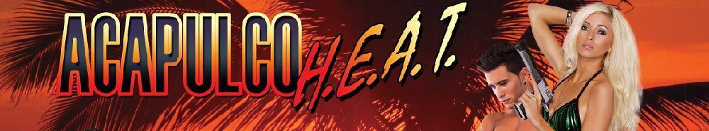 Acapulco H.E.A.T. Movie Banner