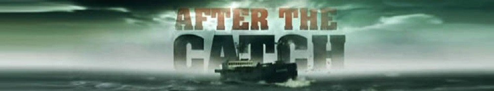 After The Catch Movie Banner