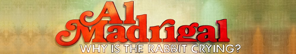 Al Madrigal: Why is the Rabbit Crying? Movie Banner