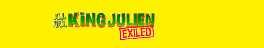 All Hail King Julien: Exiled Movie Banner