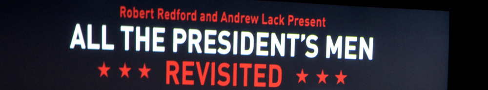 All The Presidents Men Revisited Movie Banner