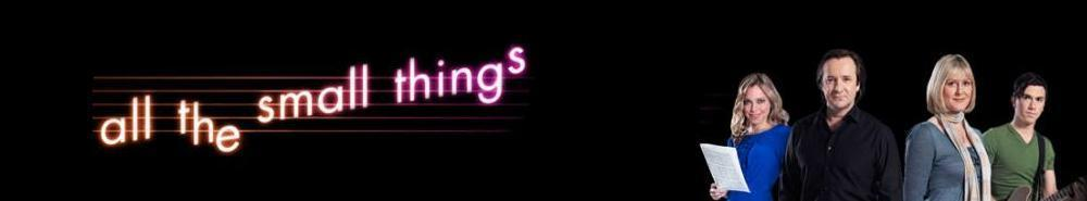 All The Small Things (UK) Movie Banner