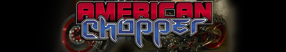 American Chopper Movie Banner