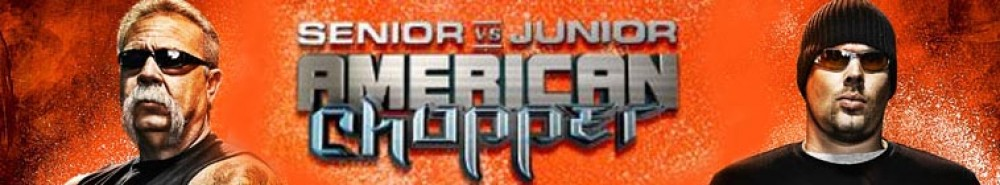 American Chopper: Senior vs Junior Movie Banner