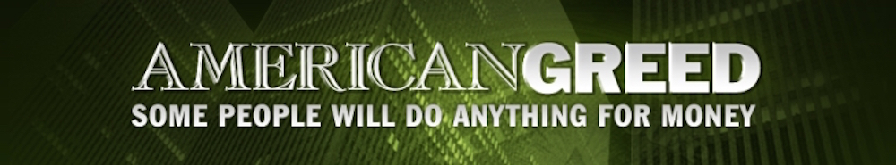 American Greed Movie Banner