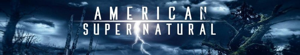 American Super/Natural Movie Banner