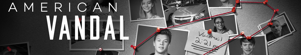American Vandal Movie Banner