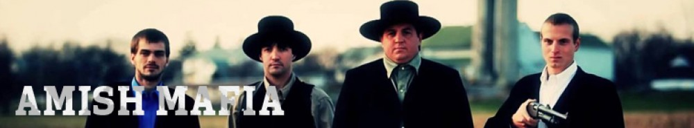Amish Mafia Movie Banner