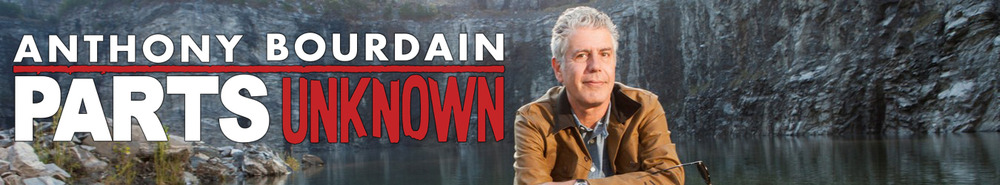 Anthony Bourdain Parts Unknown Movie Banner