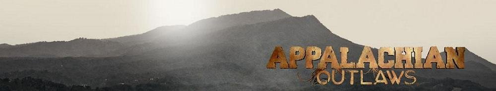 Appalachian Outlaws Movie Banner