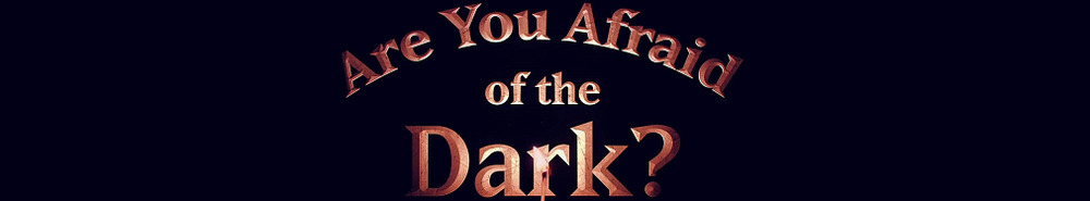 Are You Afraid of the Dark? Movie Banner