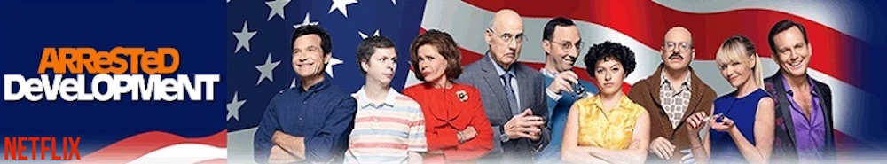 Arrested Development Movie Banner