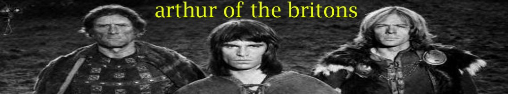 Arthur of the Britons (UK) Movie Banner