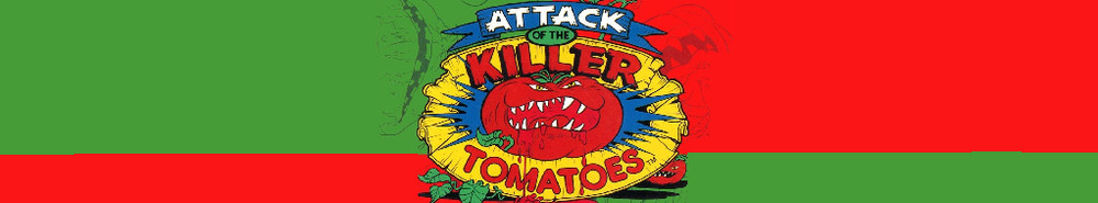 Attack of The Killer Tomatoes Movie Banner