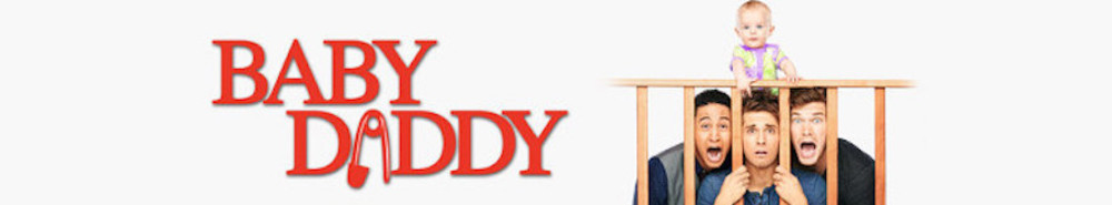 Baby Daddy Movie Banner