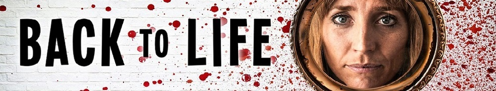Back to Life (UK) Movie Banner