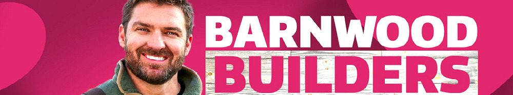 Barnwood Builders Movie Banner