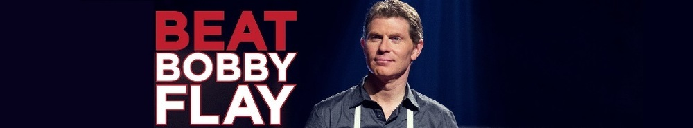 Beat Bobby Flay Movie Banner